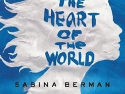 'Me, Who Dove into the Heart of the World', by Sabina Berman, nominated to the International IMPAC Dublin Literary Award 2014