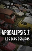 Los d�as oscuros (Apocalipsis Z n� 2)