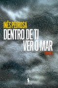 Dentro de ti, ver o mar