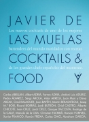 Javier de las Muelas Cocktails & Food